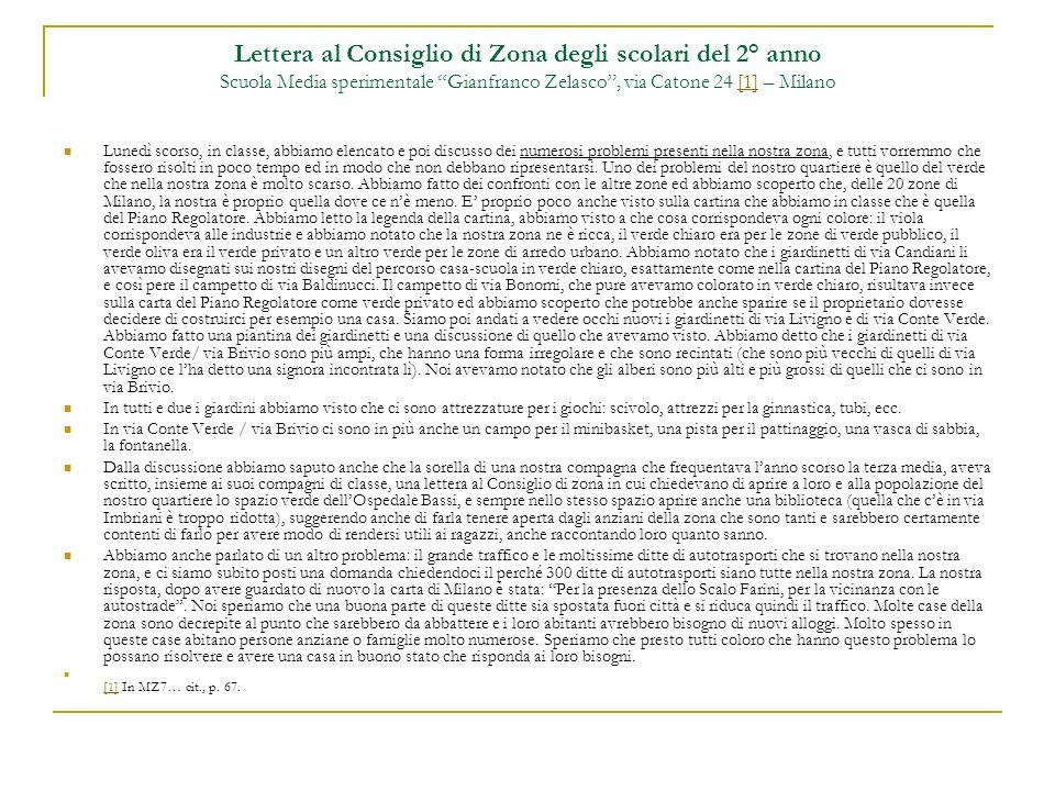 Lettera al Consiglio di Zona degli scolari del 2° anno Scuola Media sperimentale Gianfranco Zelasco , via Catone 24 [1] – Milano